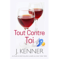 Tout Contre Toi (French Edition)