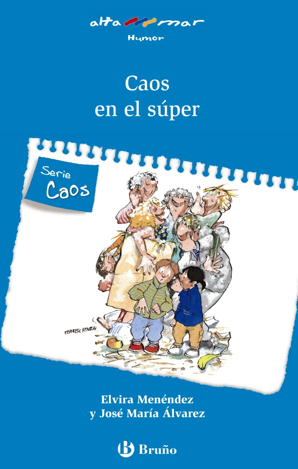 Download Caos en el super / Chaos in the Supermarket (Alta Mar: Humor / Open Sea: Humor) (Spanish Edition) pdf