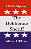 The Deliberate Sheriff (The Millie Mysteries Book 2)