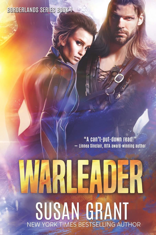 Warleader: a sci-fi romance: Susan Grant: 9781940200545