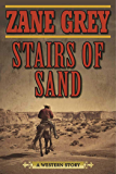 Stairs of Sand: A Western Story
