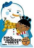 Pipo, el muñeco de nieve (¡Qué te cuento!)