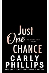 Just One Chance (The Kingston Family Book 3) Kindle Edition
