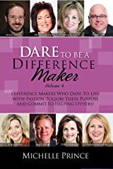 Dare To Be A Difference Maker Kindle Edition