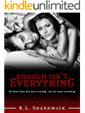 Enough Isn't Everything (Everything Trilogy Book 1)