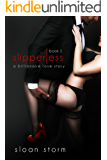 Slipperless #1: A Billionaire Love Story (Billionaire Romance: Slipperless Series)