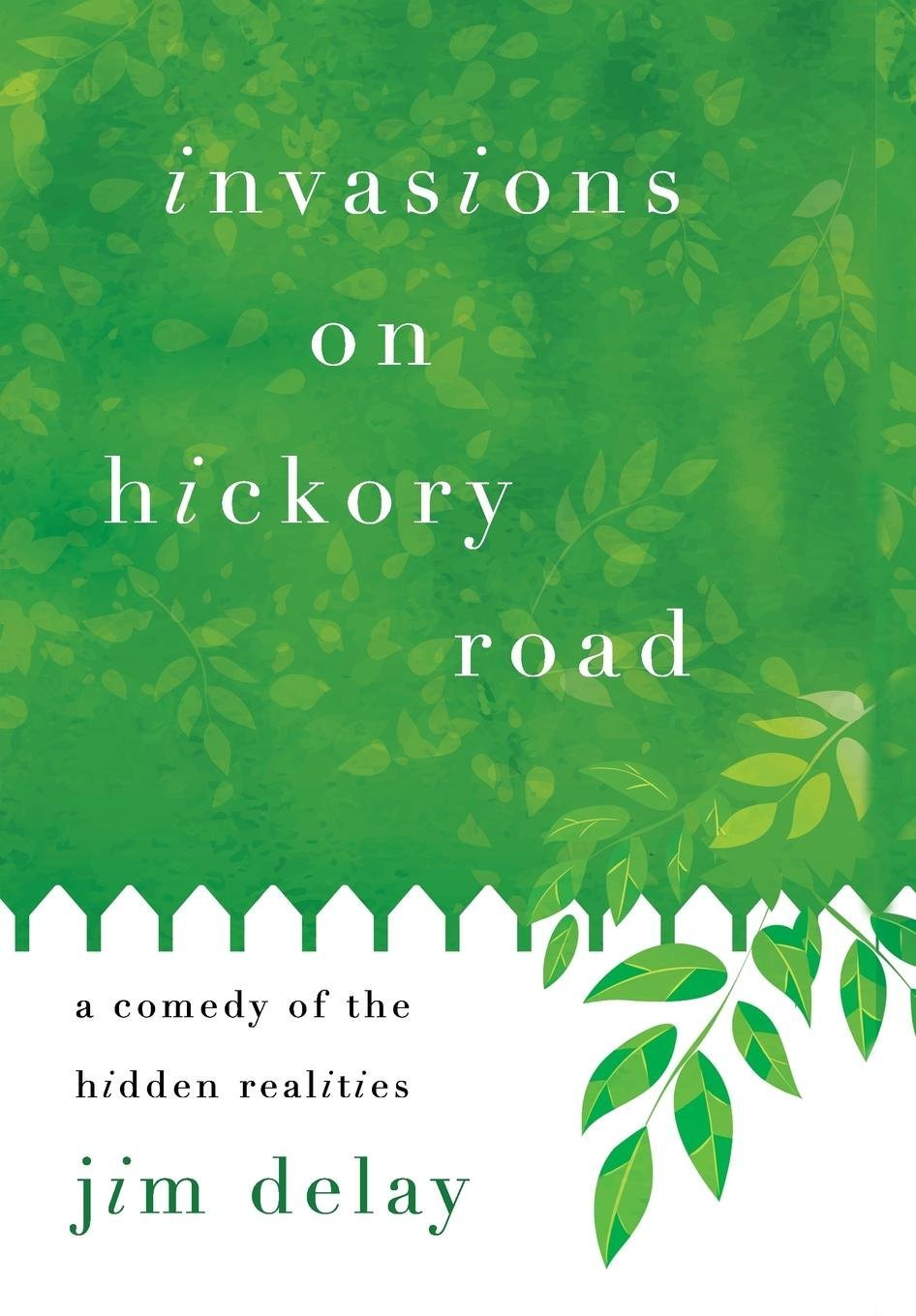 Invasions on Hickory Road ebook