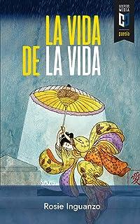 La vida de la vida: Neomodernismos y otras inquisiciones (Spanish Edition)