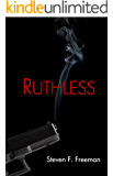 Ruthless (The Blackwell Files Book 2)