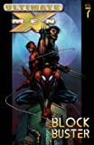 Ultimate X-Men, Vol. 7: Blockbuster