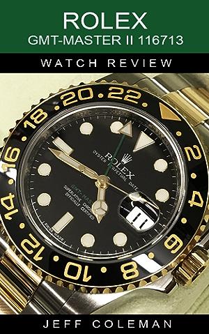 Rolex GMT-Master II 116713 Watch Review