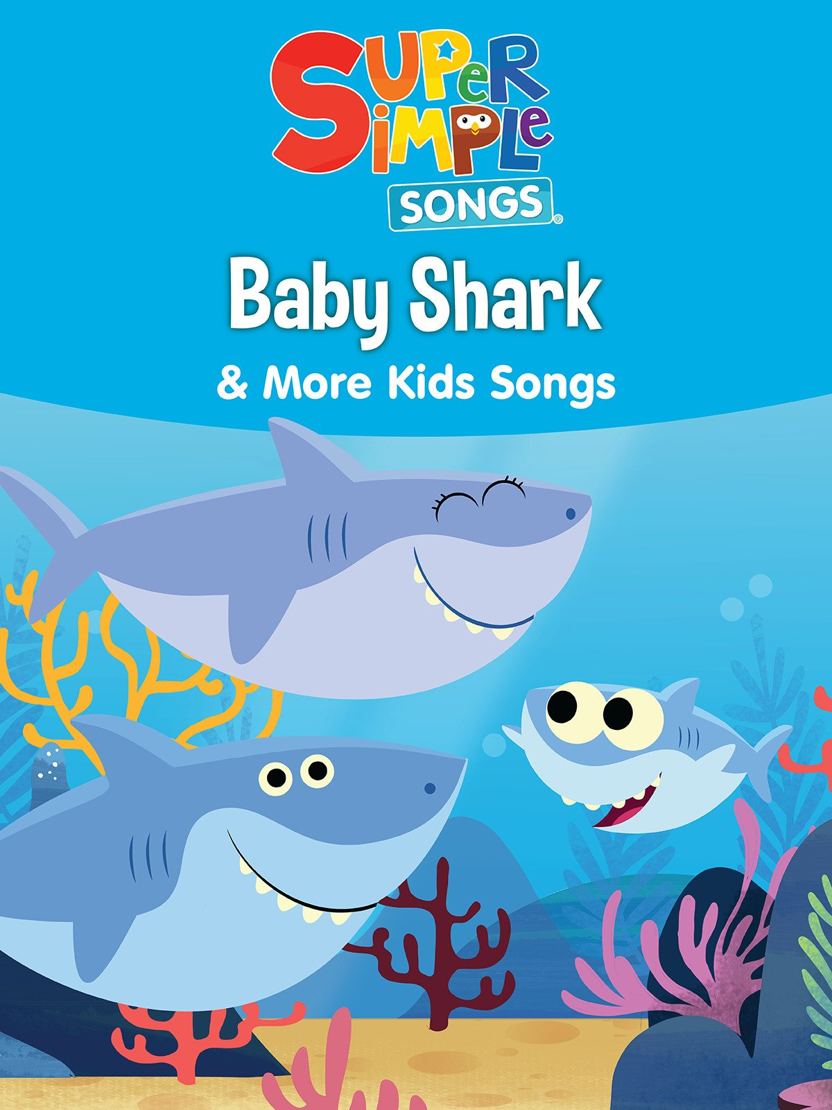 Amazon com: Baby Shark & More Kids Songs - Super Simple Songs: Super
