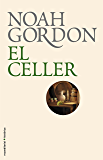 El celler (BIBLIOTECA  NOAH GORDON)