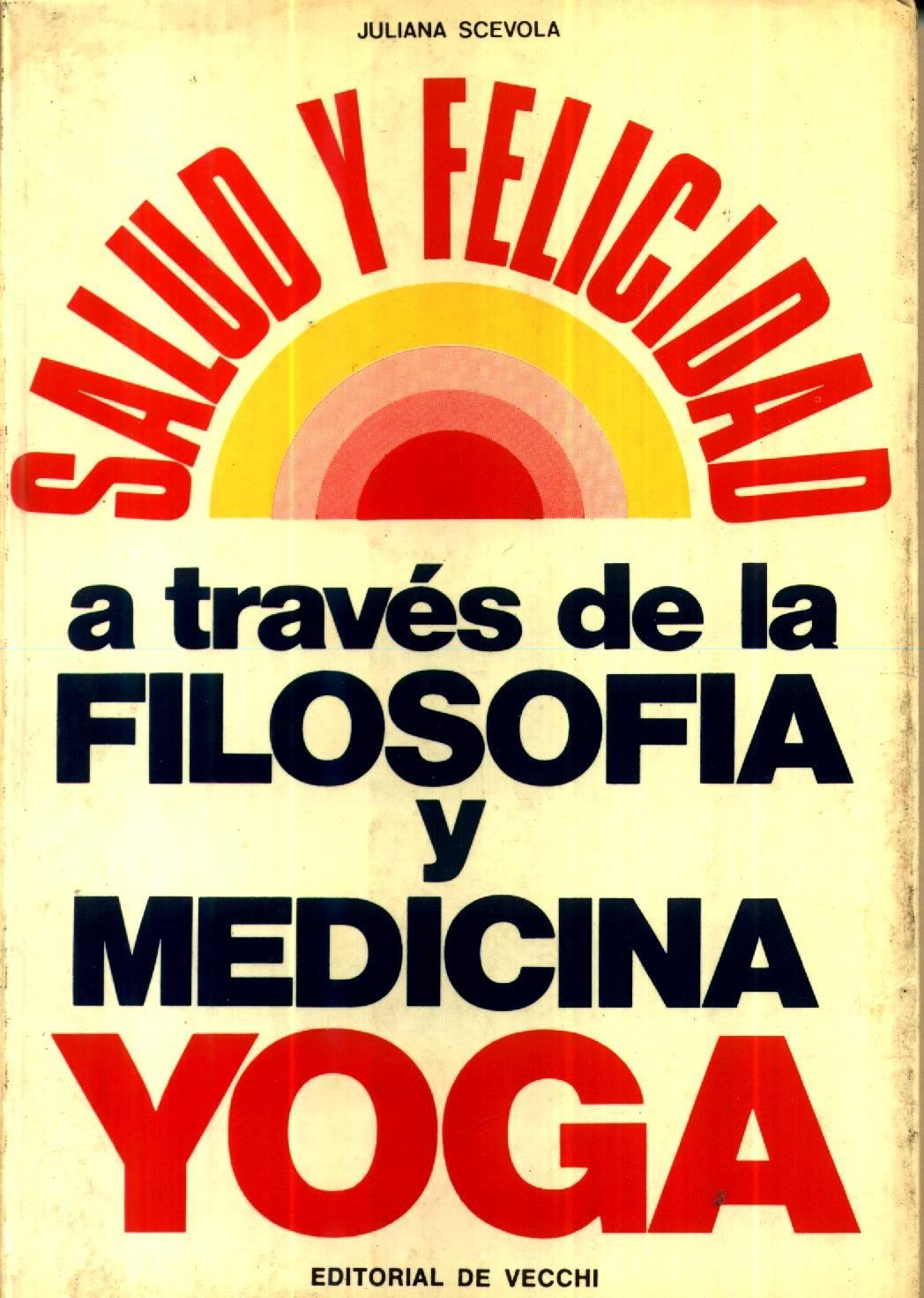SALUD Y FEL.TRAVES M.YOGA: 9788431547554: Amazon.com: Books