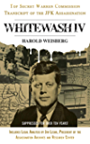 Whitewash IV: The Top Secret Warren Commission Transcript of the JFK Assassination