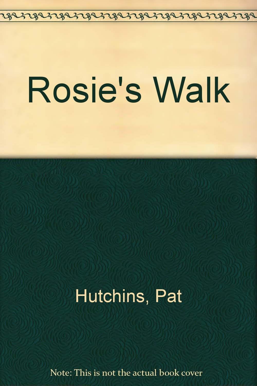 Rosie's Walk (Picture Book S.)