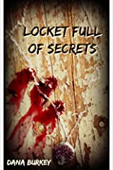 Locket full of Secrets Kindle Edition
