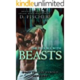 The Trouble with Beasts (Howl for the Damned: Book One): An Enemies to Mates Shifter & Witch Paranormal Romance with Suspense
