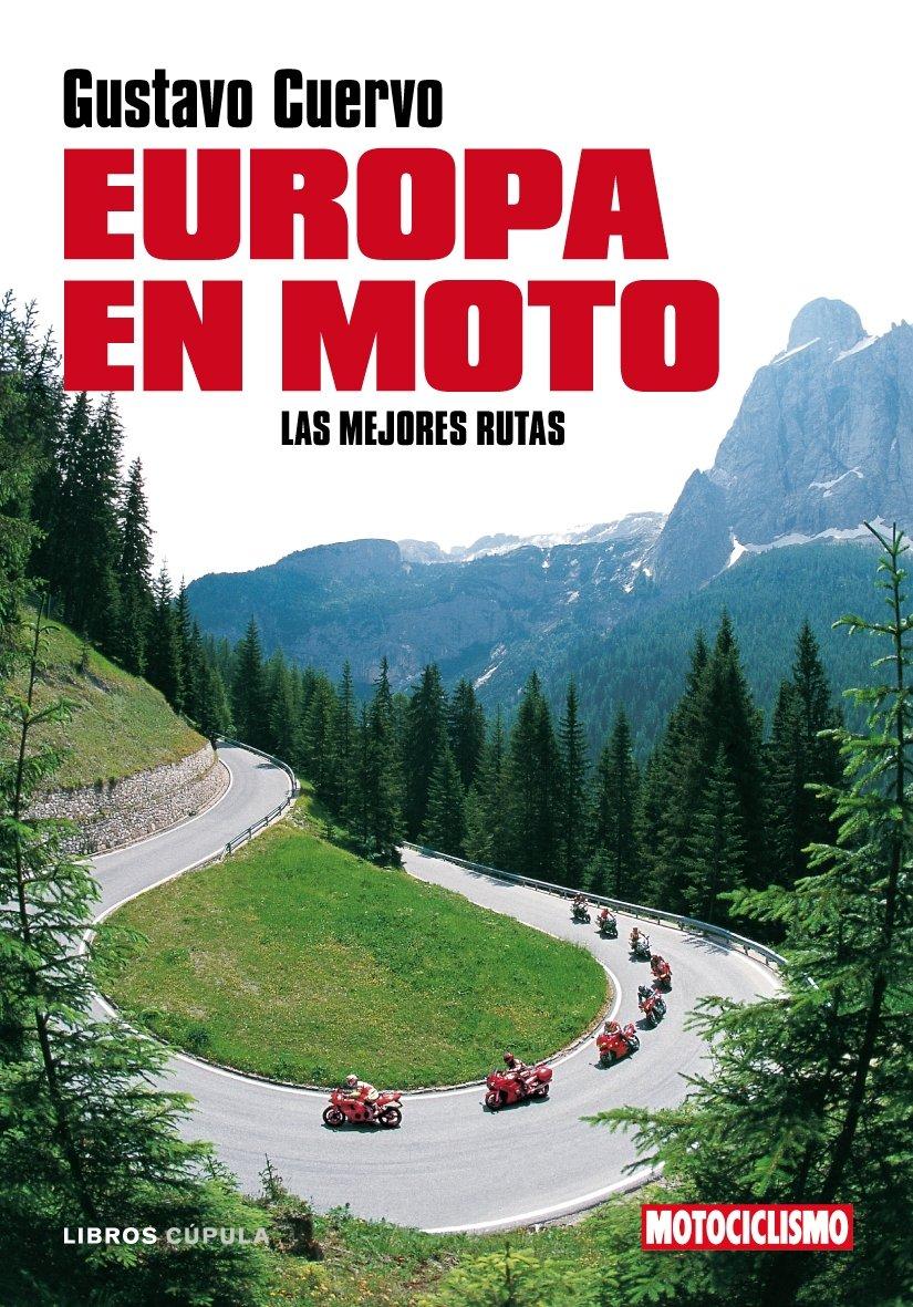Europa en moto (Motor): Amazon.es: Cuervo, Gustavo: Libros