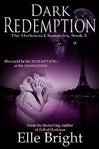 Dark Redemption (The Darkness Chronicles Book 2)