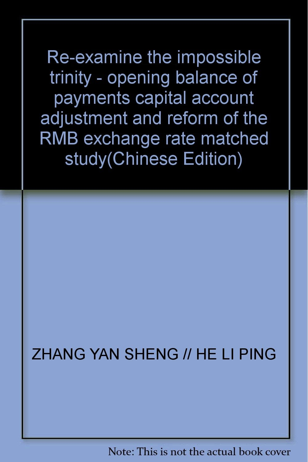Re-examine the impossible trinity - opening balance of payments capital account adjustment and reform of the RMB exchange rate matched study(Chinese Edition) pdf