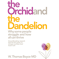 The Orchid and the Dandelion: Why Sensitive People Struggle and How All Can Thrive (English Edition)