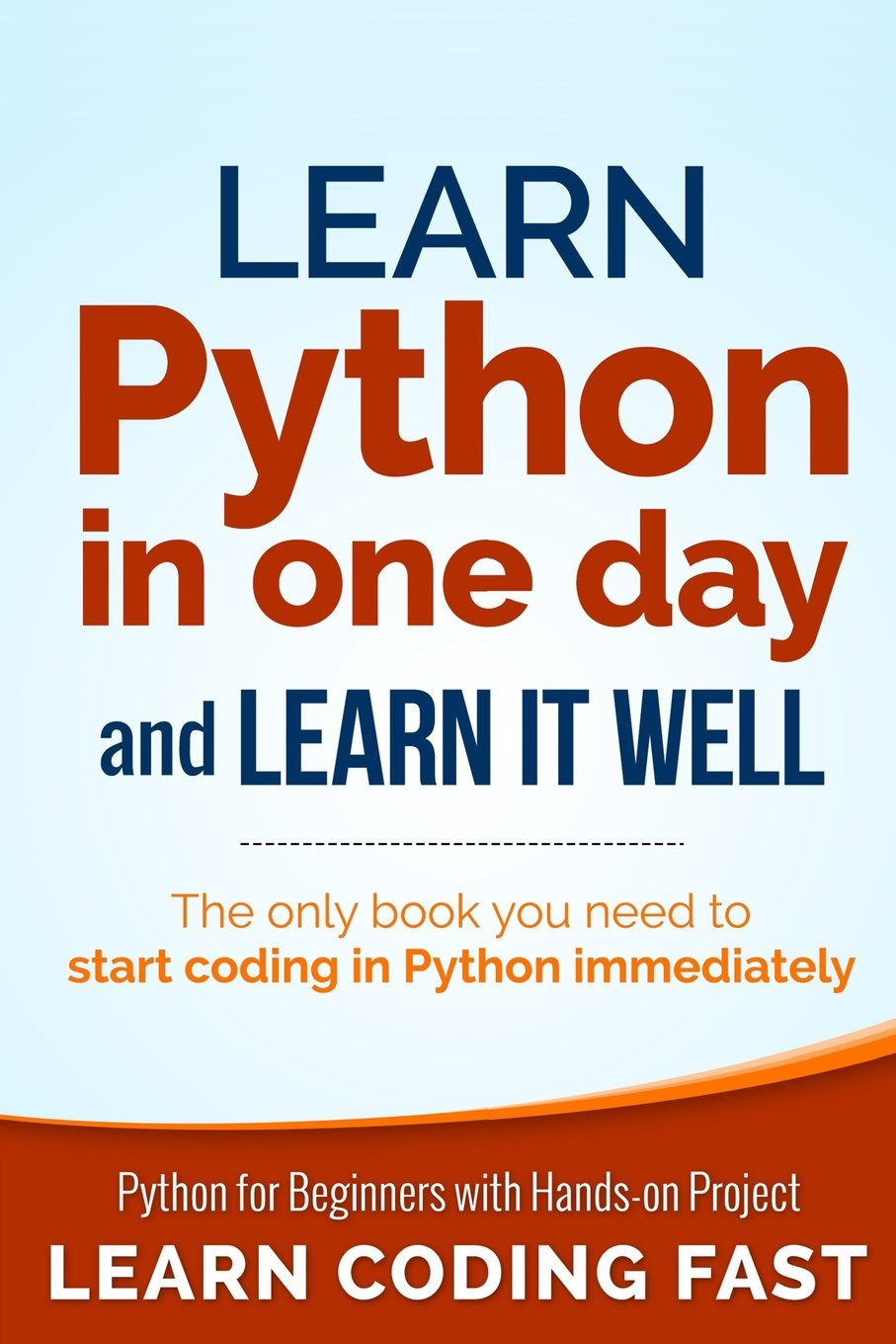 Learn Python in One Day and Learn It Well ISBN-13 9781506094380