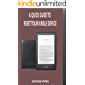A QUICK GUIDE TO RESET YOUR KINDLE DEVICE: A  Complete Step By Step Guide On How To Setup, and Reset Your Kindle Device