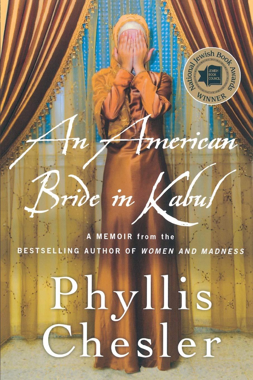 an american bride in kabul a memoir