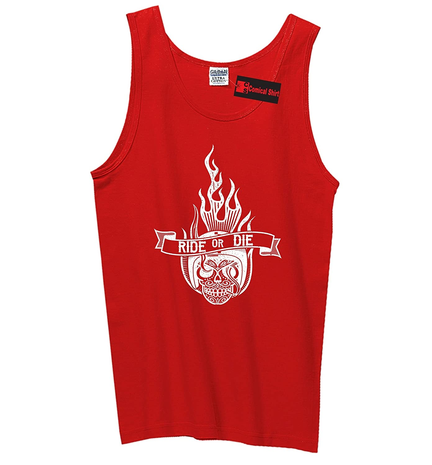 Comical Shirt Mens Ride Or Die Tank Top