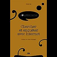CHERCHER ET ENQUÊTER AVEC INTERNET (Journalisme en plus)