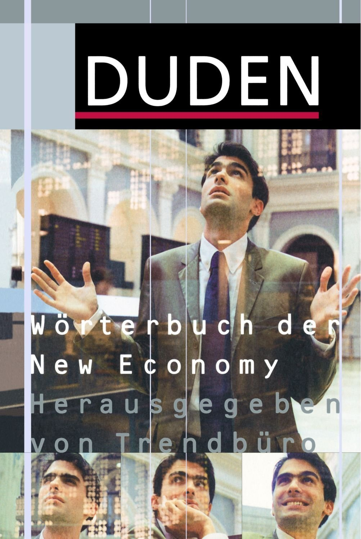 (Duden) Wörterbuch der New Economy