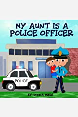 My Aunt is a Police Officer Paperback