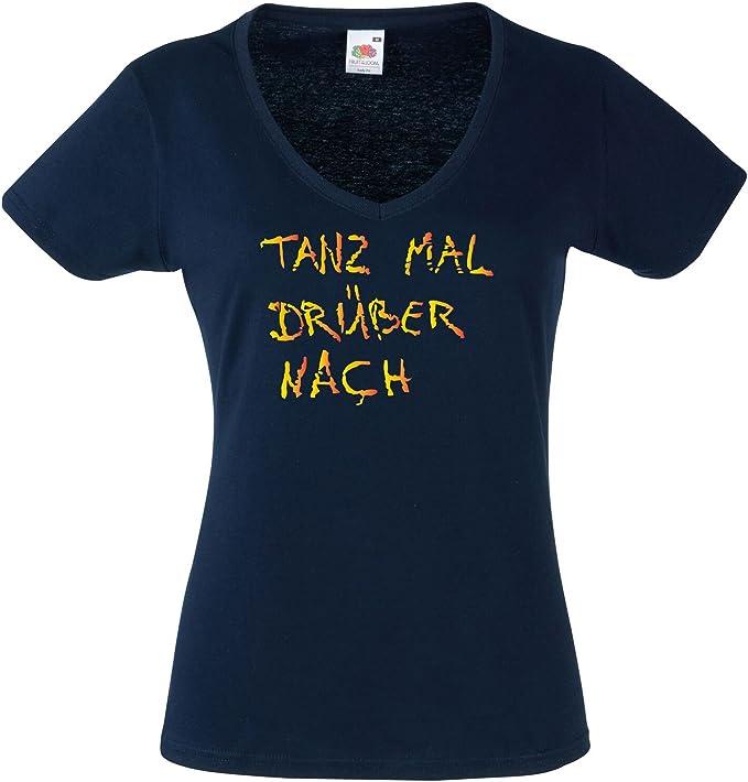 Lustige Sprüche Shirt Tanz mal drüber nach Shirt Damen