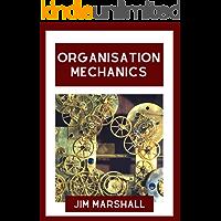 Organisation Mechanics