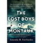 The Lost Boys of Montauk: The True Story of the Wind Blown, Four Men Who Vanished at Sea, and the Survivors They Left…