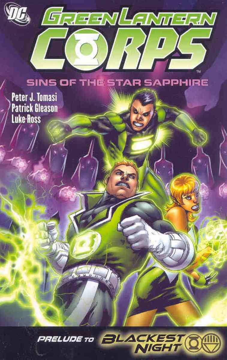 Green Lantern Corps: Sins of the Star Sapphire by Tomasi, Peter J./ Gleason, Patrick (ILT)/ Ross, Luke (ILT)
