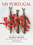 My Portugal: Recipes and Stories (English Edition)
