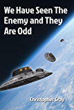 We Have Seen The Enemy and They Are Odd