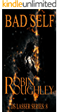 Bad Self: A sensational DS Lasser crime thriller (The DS Lasser series Book 8)
