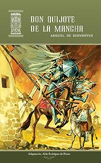Don Quijote de la Mancha (Ariel Juvenil Ilustrada nº 17) (Spanish Edition)