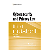 Cybersecurity and Privacy Law in a Nutshell (Nutshells) (English Edition)