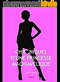 Chroniques d'une princesse machiavélique - Tome 4 : Hiraeth