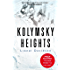 Kolymsky Heights (English Edition)