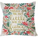 SIXSTARS Shake Speare Quote Though She Be but Little She Is Fierce Cotton & Polyester Soft Zippered Cushion Throw Case Pillow Case Cover (20x20inch)