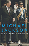Michael Jackson and the Reinvention of Pop (English Edition)