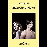 Máquinas como yo (Panorama de narrativas nº 1010)