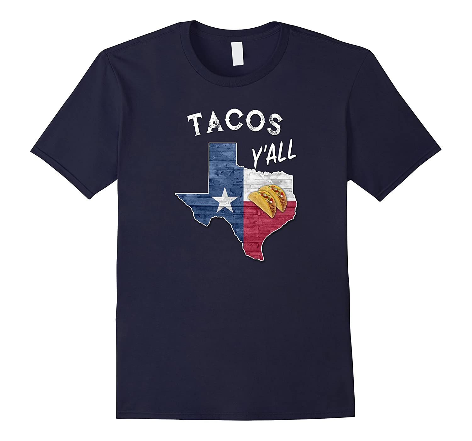 Tacos Y'all Lone Star State of Texas Flag T-Shirt-FL