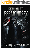 Return To Bermondsey (Bermondsey Series Book 4)