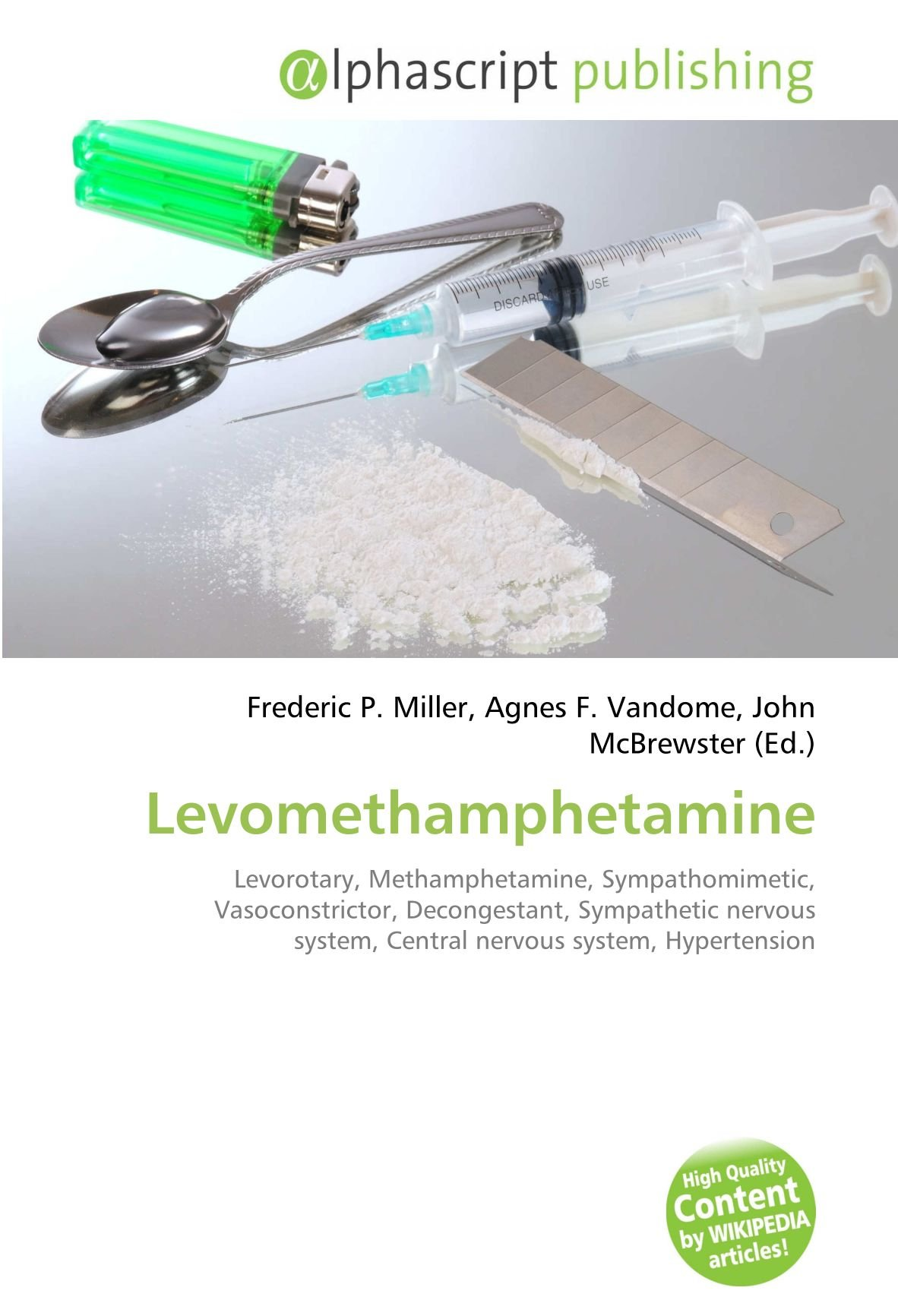 Amazon fr - Levomethamphetamine: Levorotary, Methamphetamine